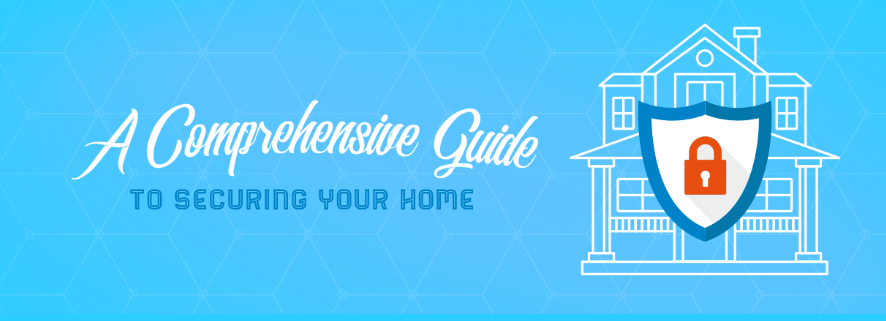 Securing your home guide