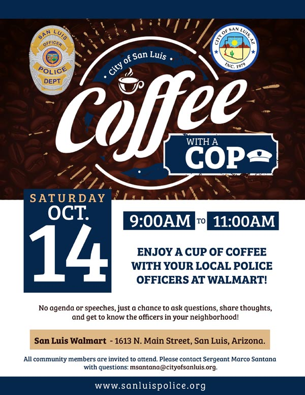Coffee with a Cop | Walmart | San Luis Police Department